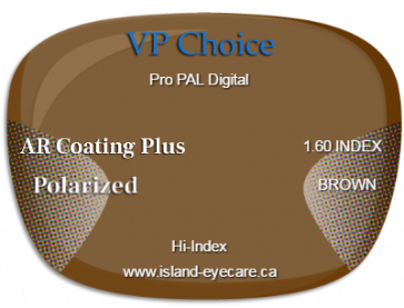 VP Choice Pro PAL Digital 1.60 AR Coating Plus Polarized - Brown