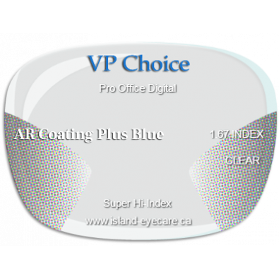 VP Choice Pro Office Digital 1.67 AR Coating Plus Blue