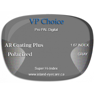 VP Choice Pro PAL Digital 1.67 AR Coating Plus Polarized - Gray