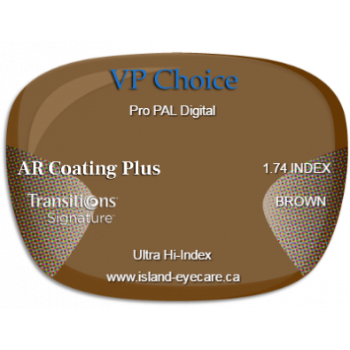 VP Choice Pro PAL Digital 1.74 AR Coating Plus Transitions Signature - Brown