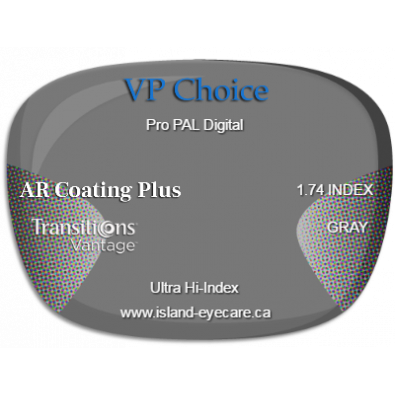 VP Choice Pro PAL Digital 1.74 AR Coating Plus Transitions Vantage - Gray
