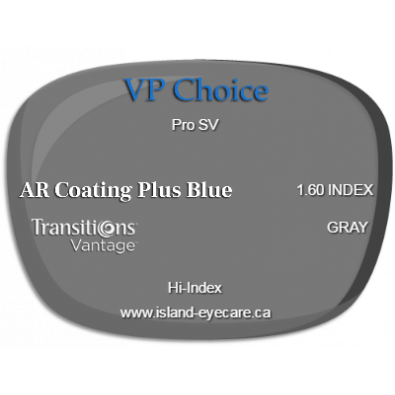 VP Choice Pro SV 1.60 AR Coating Plus Blue Transitions Vantage - Gray