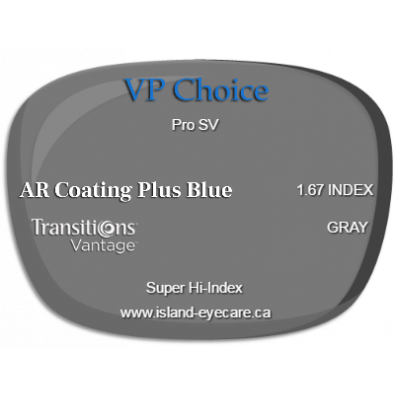 VP Choice Pro SV 1.67 AR Coating Plus Blue Transitions Vantage - Gray