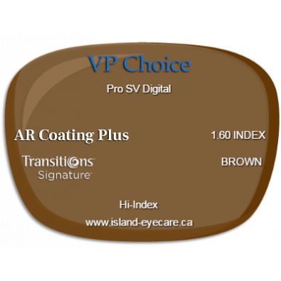VP Choice Pro SV Digital 1.60 AR Coating Plus Transitions Signature - Brown
