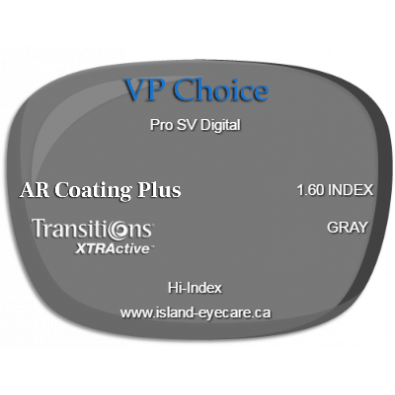 VP Choice Pro SV Digital 1.60 AR Coating Plus Transitions XTRActive - Gray