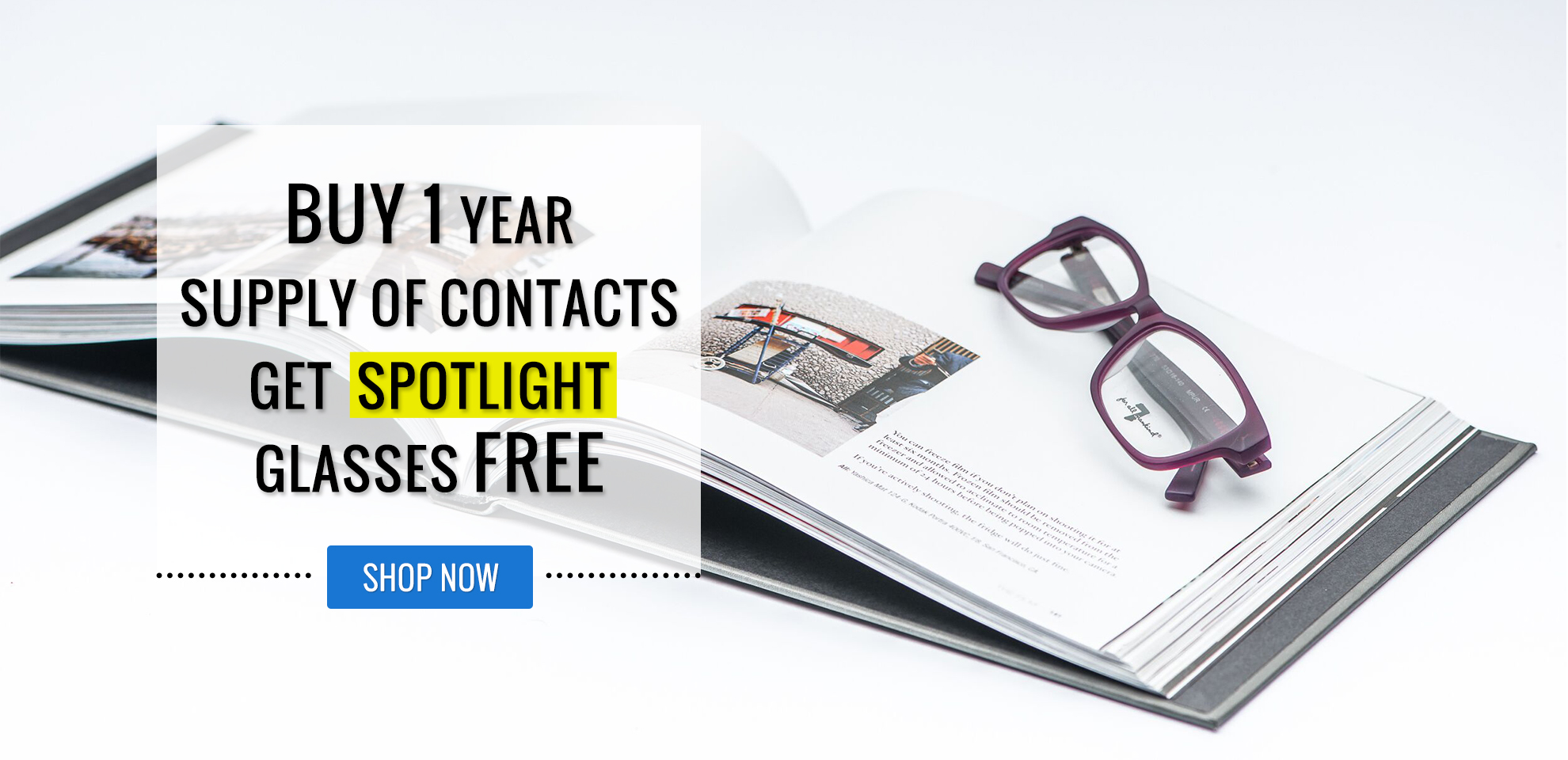 Buy 1 Year Supply of Contacts Get Free Spotlight Glasses
