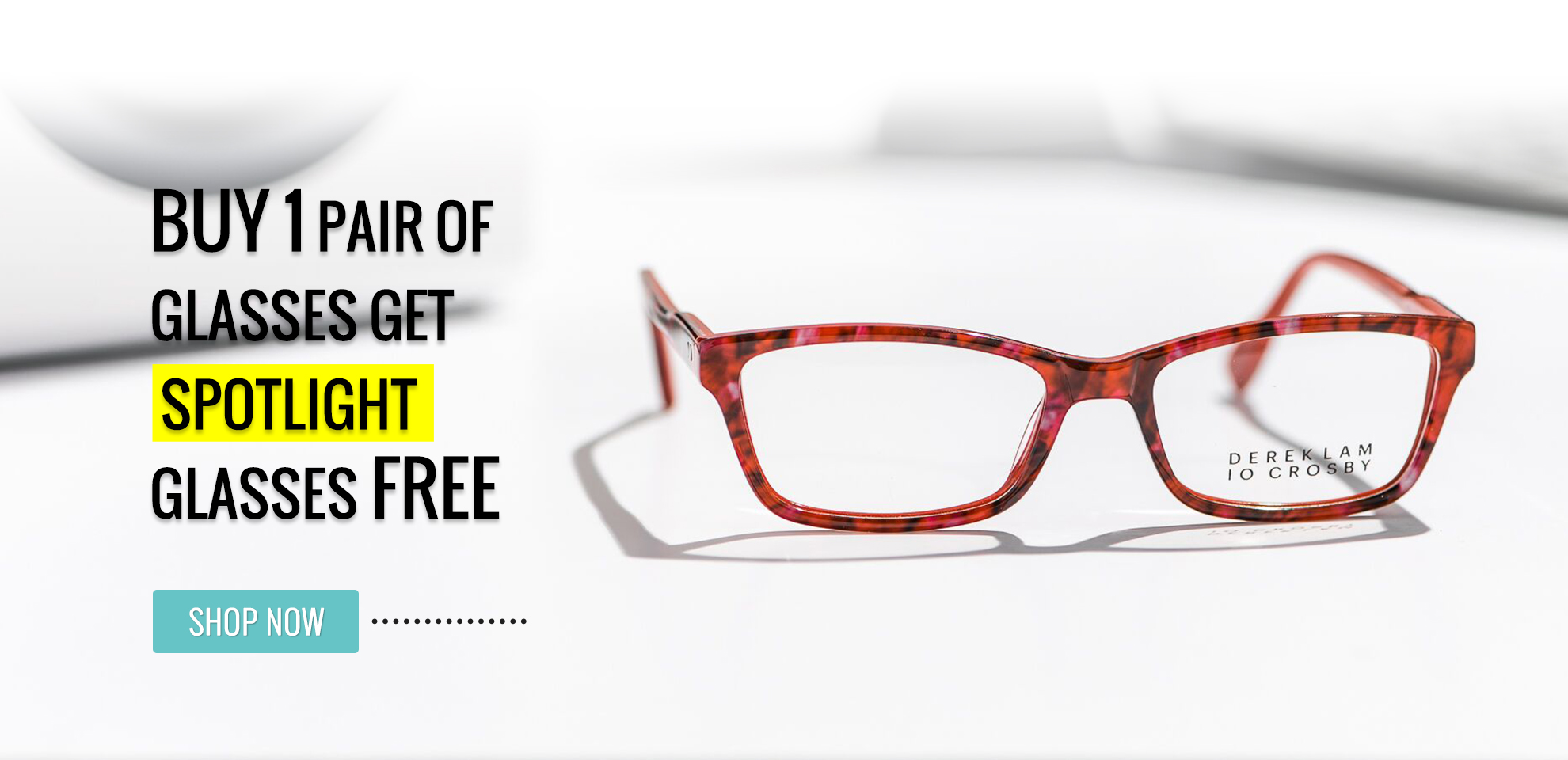 Buy any  eyewear get a 2nd spotlight pair FREE